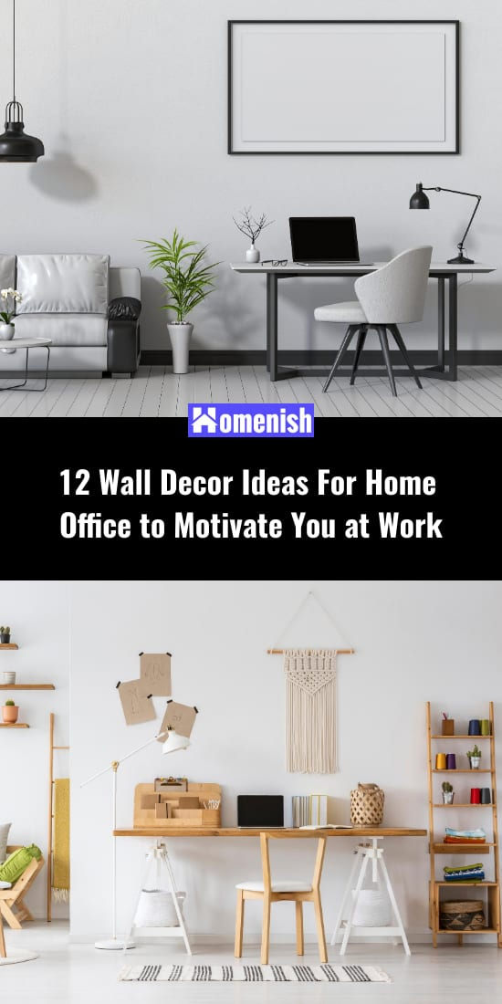 12 Wall Decor Ideas For Home Office to Motivate You at Work