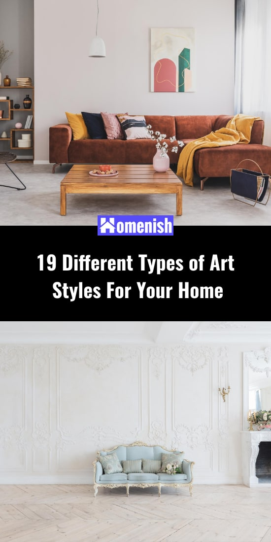 19 Different Types of Art Styles For Your Home