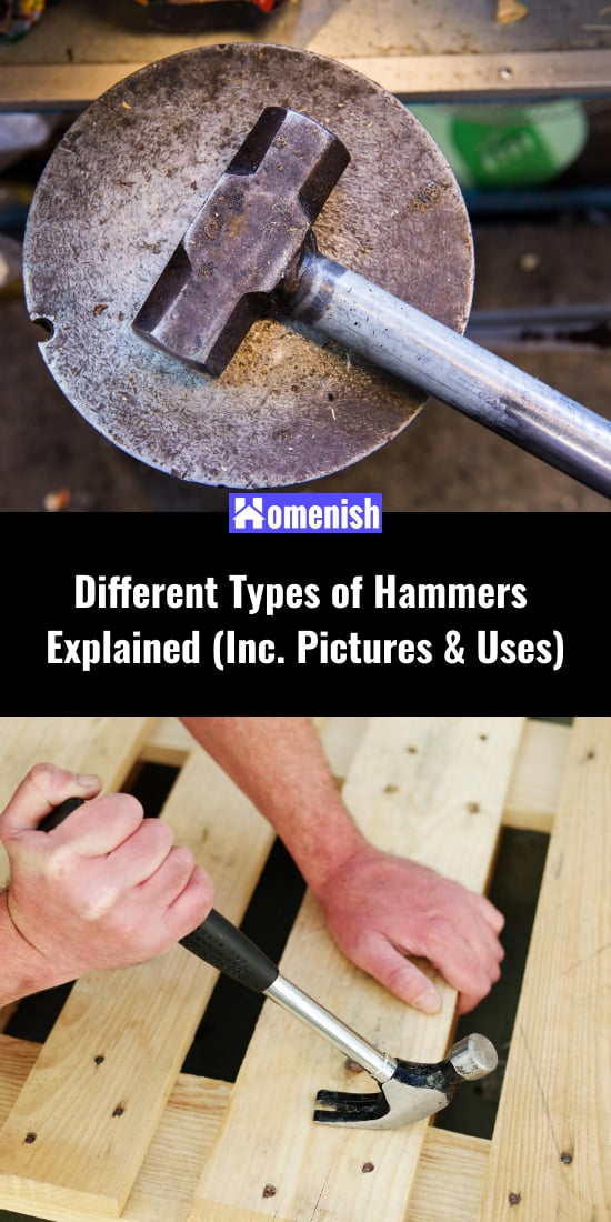 Different Types of Hammers Explained (Inc. Pictures & Uses)