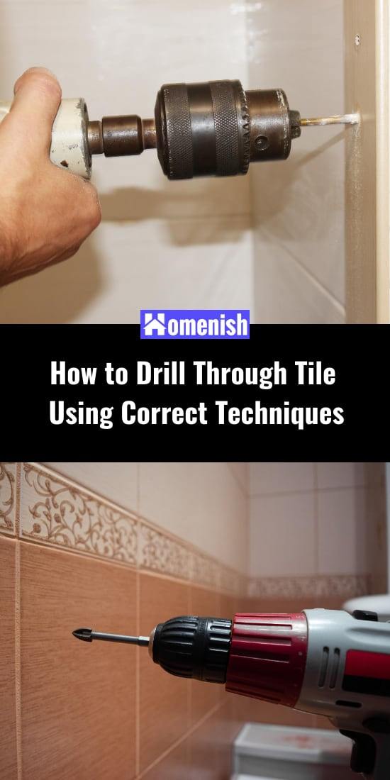 How to Drill Through Tile Using Correct Techniques