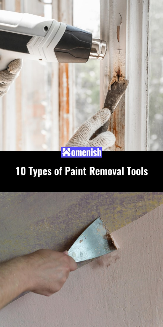 10 Types of Paint Removal Tools