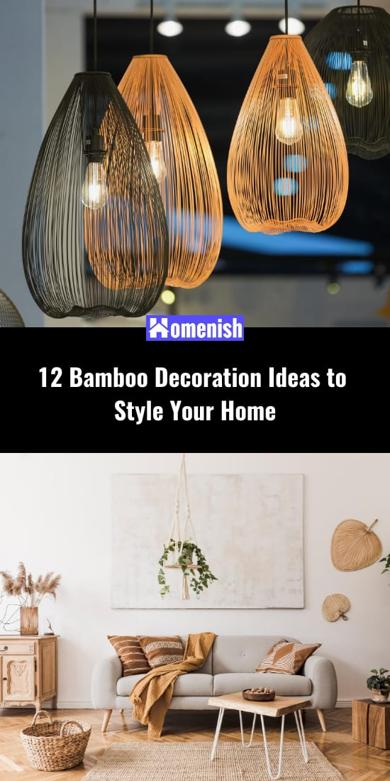 12 Bamboo Decoration Ideas to Style Your Home