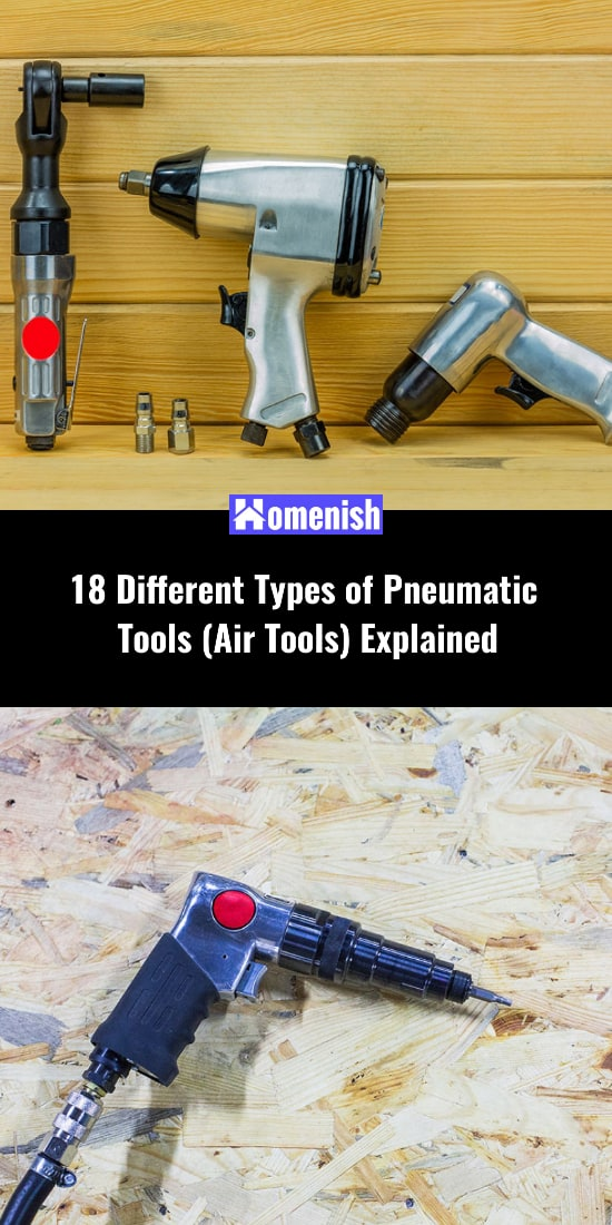 18 Different Types of Pneumatic Tools (Air Tools) Explained