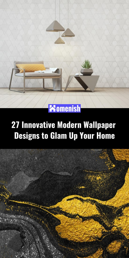 27 Innovative Modern Wallpaper Designs to Glam Up Your Home