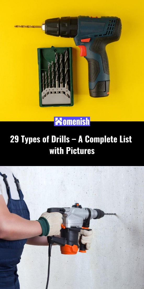 29 Types of Drills - A Complete List with Pictures