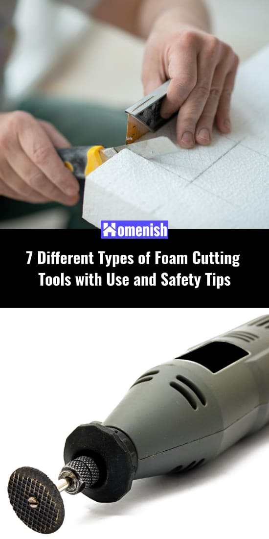 7 Different Types of Foam Cutting Tools with Use and Safety Tips