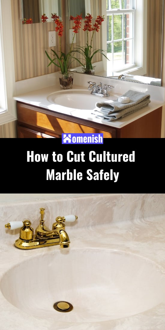 How to Cut Cultured Marble Safely