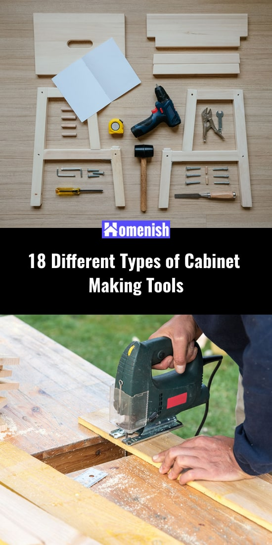 18 Different Types of Cabinet Making Tools