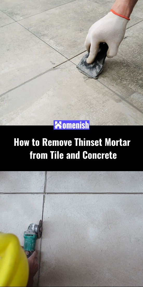 How to Remove Thinset Mortar from Tile and Concrete