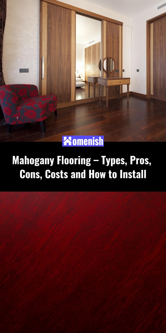 Mahogany Flooring - Types, Pros, Cons, Costs and How to Install
