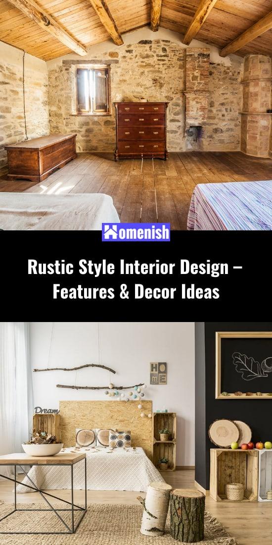 Rustic Style Interior Design - Features & Decor Ideas